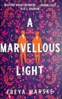 A Marvellous Light