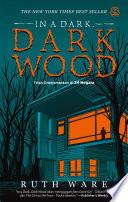 In A Dark, Dark Wood (Indonesian Edition)