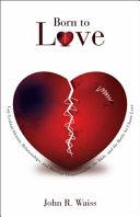 Born To Love Book