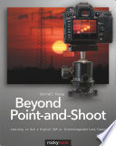 Beyond Point and Shoot