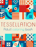 Tessellation Adult Coloring Book