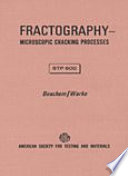 Fractography Microscopic Cracking Process Book