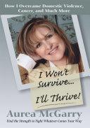 I Won t Survive   I ll Thrive  how I Ove