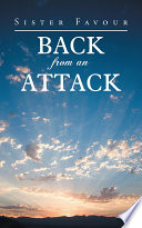 Back From An Attack