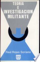 Teoria e investigación militante