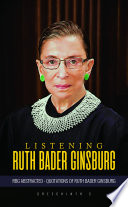 Listening Ruth Bader Ginsburg