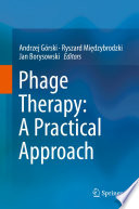 Phage Therapy  A Practical Approach