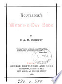 Routledge's wedding-day book [selections from Engl. poetry] by C.A.M. Burdett
