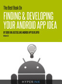 The Best Book On Finding & Developing Your Android App Idea