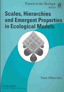 Scales  Hierarchies and Emergent Properties in Ecological Models