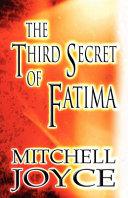 The Third Secret of Fatim