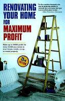 Renovating Your Home for Maximum Profit