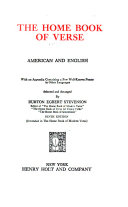 The Home Book of Verse  American and English