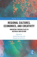 Regional Cultures  Economies  and Creativity