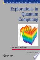 Explorations In Quantum Computing Book PDF