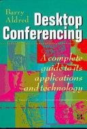 Desktop Conferencing