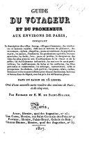 Guide du voyageur et du promeneur aux environs de Paris ... Orné d'une nouvelle carte routière ... et de cinq vues