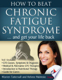 How To Beat Chronic Fatigue Syndrome And Get Your Life Back