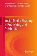 Social Media Shaping e Publishing and Academia