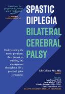 Spastic Diplegia--Bilateral Cerebral Palsy
