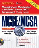 Mcse Mcsa Managing And Maintaining A Windows Server 2003 Environment Study Guide Exam 70 290
