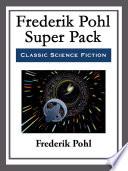 Read Online Frederik Pohl Super Pack For Free