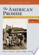 Loose-leaf Version for The American Promise, Value Edition, Volume 1