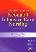 Core Curriculum for Neonatal Intensive Care Nursing E book