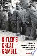 Hitler S Great Gamble