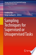 Sampling Techniques for Supervised or Unsupervised Tasks