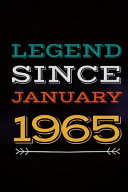 Legend Since January 1965   Gift for a Legend Born in January Book