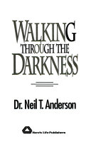 Walking Through The Darkness