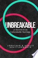Twenty Secrets to an UNBREAKABLE Marriage