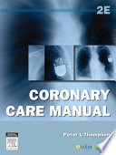 """""""Coronary Care Manual"""" by Peter L. Thompson"""