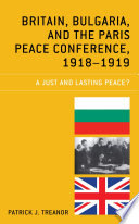Britain, Bulgaria, and the Paris Peace Conference, 1918–1919