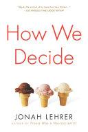 Pdf How We Decide