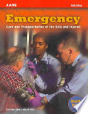 """Emergency: Care and Transportation of the Sick and Injured"" by American Academy of Orthopaedic Surgeons"