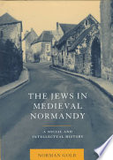 The Jews In Medieval Normandy