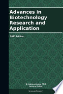 Advances in Biotechnology Research and Application: 2013 Edition