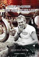 Steve McQueen  The race of his life