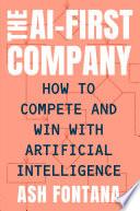 The AI First Company