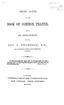 Short Notes on the Book of Common Prayer  With an introduction  pt  1