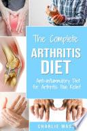 Arthritis Diet  Anti inflammatory Diet for Arthritis Pain Relief  Arthritis Arthritis Books Arthritis Diet Book Reversed Pain Relief Diet Plan Book