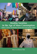 Muslim Societies in the Age of Mass Consumption Book