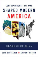 Twelve Great Clashes that Shaped Modern America Book