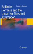 Pdf Radiation Hormesis and the Linear-No-Threshold Assumption