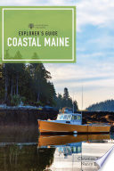 Explorer s Guide Coastal Maine  1st Edition   Explorer s Complete
