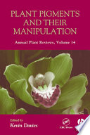 Annual Plant Reviews Plant Pigments And Their Manipulation Book PDF