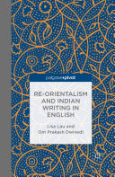 Re Orientalism and Indian Writing in English
