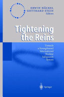 Tightening the Reins